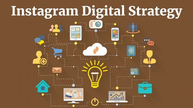 HOW TO INTEGRATE INSTAGRAM INTO YOUR DIGITAL STRATEGY