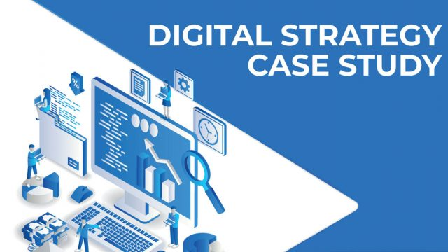 digital strategy case study