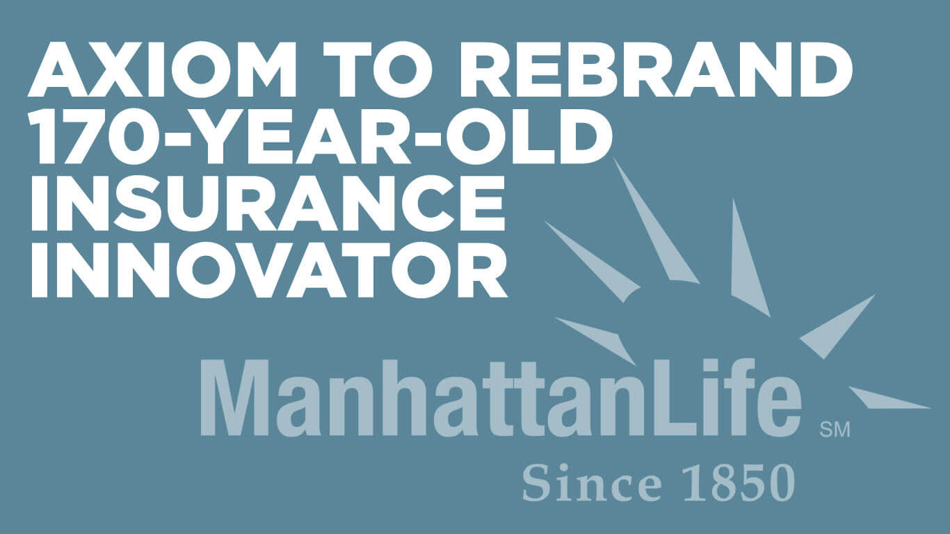Axiom to Rebrand 170-Year-Old Insurance Investor ManhattanLife