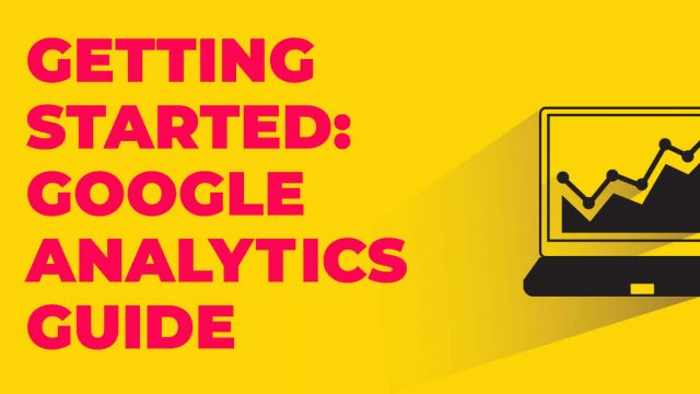 google analytics getting started guide