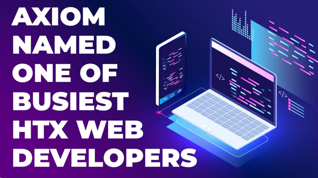 Axiom web developers Houston