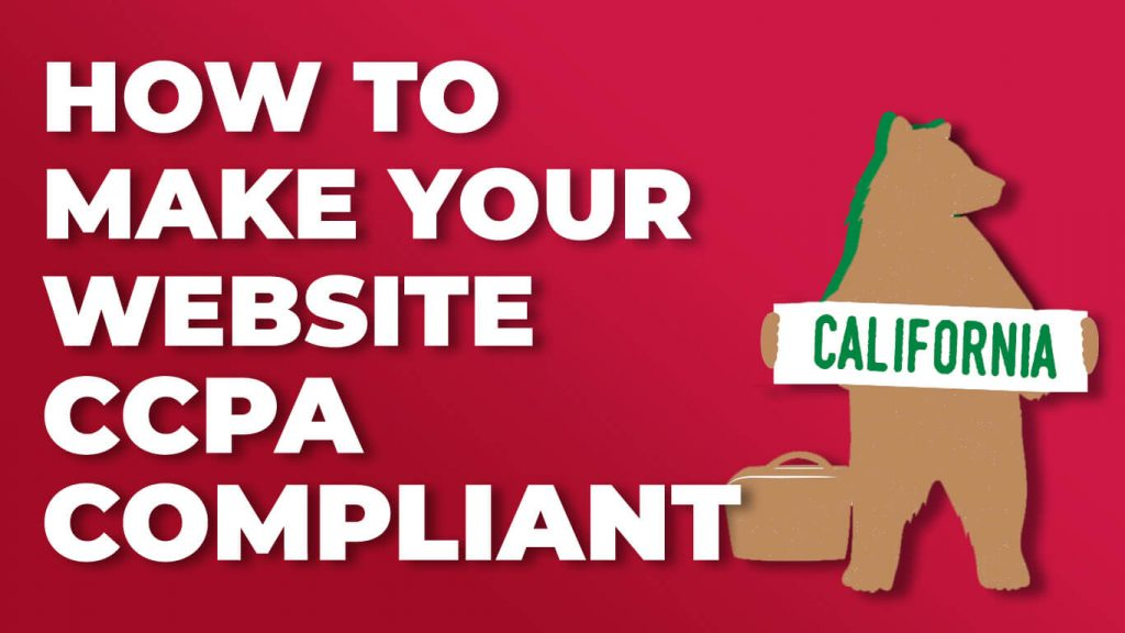 how to make your website CCPA compliant